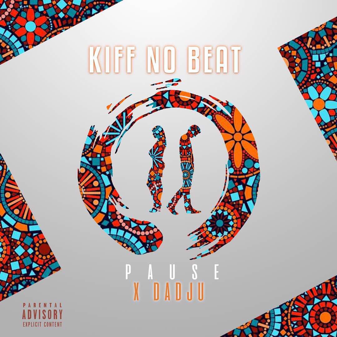 D couvrez pause de kiff no beat en featuring avec dadju for Album de kiff no beat