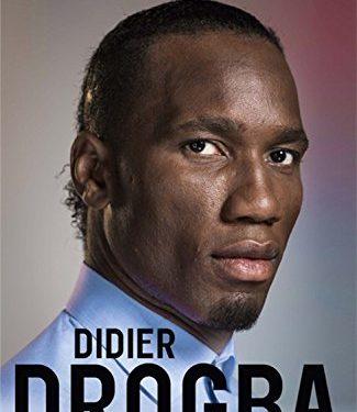 L Autobiographie De Dider Drogba Disponible Life Magazine