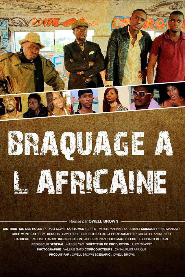 Braquage àl'africaine