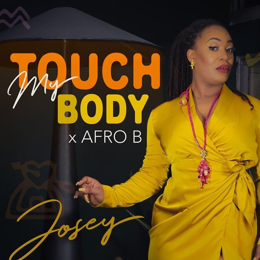josey touch my body